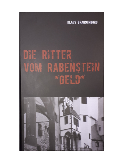 Die Ritter vom Rabenstein - Geld